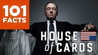 Imagine if Presidents in real life were as brutally sociopathic as Frank Underwood. Oh wait. . . Here's 101 facts about the first ever Netflix original drama. House Of Cards.  Subscribe to 101 Facts Here: http://bit.ly/1MtNBJDFollow 101 Facts on Twitter: https://twitter.com/101Facts1