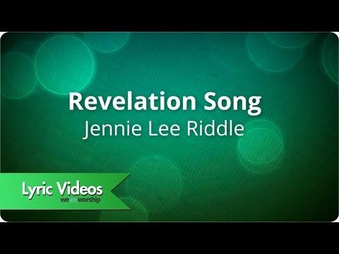 Jennie Lee Riddle - Revelation Song - Lyric Video (видео)