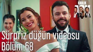 Kiralık Aşk 68. Bölüm - Sürpriz Düğün Videosu