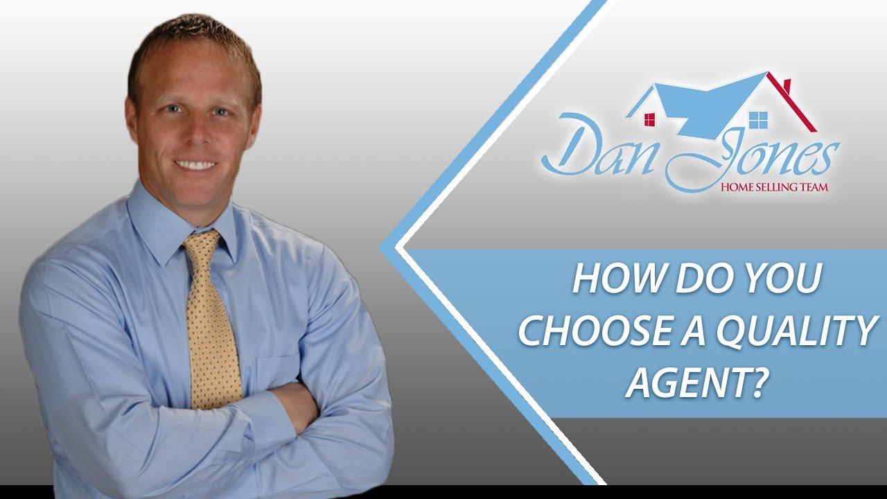 How Do You Choose a Quality Agent?
