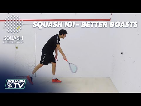 Squash 101 - Get Better At Boasts