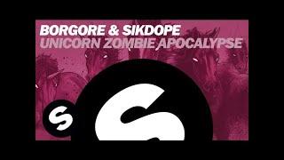 Thumbnail for Borgore & Sikdope — Unicorn Zombie Apocolypse