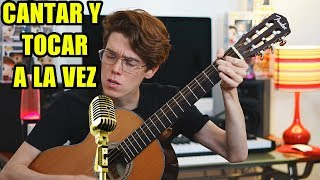 Cómo Cantar y Tocar Guitarra Al Mismo Tiempo