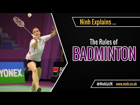 The Rules of Badminton - EXPLAINED!