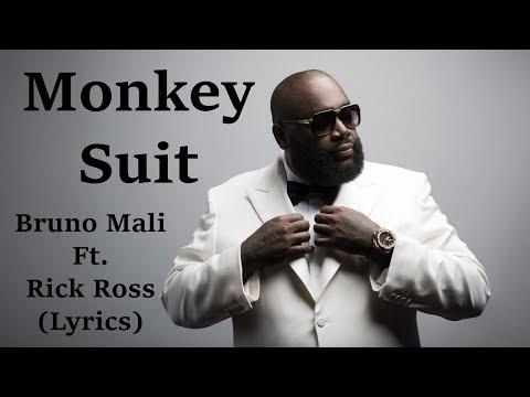 "Bruno Mali Feat. Rick Ross ""Monkey Suit"" (Lyrics)"