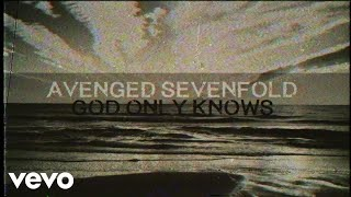 Video Avenged Sevenfold - God Only Knows MP3, 3GP, MP4, WEBM, AVI, FLV Februari 2018