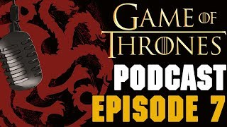 Video Description ▭▭ Welcome back to the 7th episode of the Game of Thrones Podcast. Preston and I discuss the fourth ...