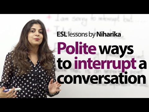 Polite Etiquette rules to interrupt someone in English - Free English lessons