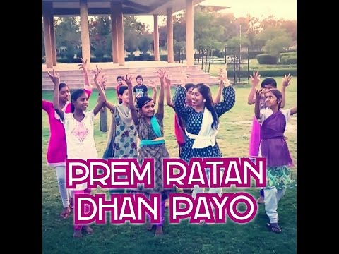 Prem Ratan Dhan Payo - Dance Video - With The Girls In India