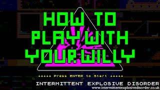 How To Play With Your Willy thumb image