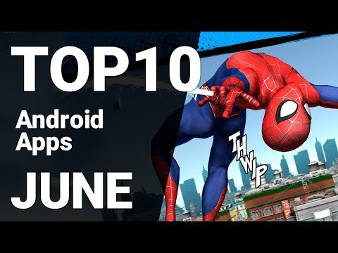 Top 10 Android Apps from June 2019