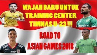 "Video MANTAP !! Empat Wajah Baru TC Timnas U-23 Road To Asian Games 2018 || ""Tanggal 18-26 Februari 2018"" MP3, 3GP, MP4, WEBM, AVI, FLV Maret 2018"