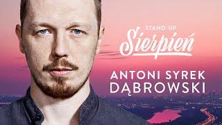 Skecz, kabaret = Antoni Syrek-Dąbrowski - Sierpień czyli guz mózgu Antosia...
