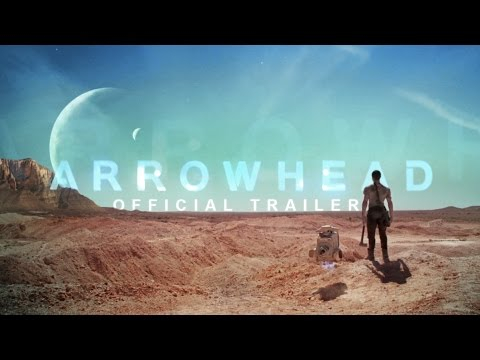 Arrowhead Trailer  nbsp An Interstellar Jekyll and Hyde SciFi