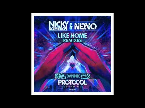 Like Home (Dillon Francis Remix) - NERVO & Nicky Romero