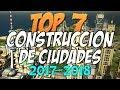 Top 7 Mejores Juegos De Construccion De Ciudades 2017 2