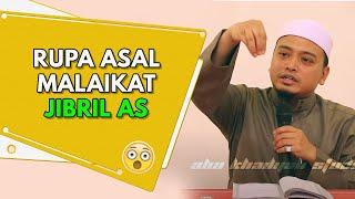 Video Rupa Asal Malaikat Jibril | Ustaz Wadi Annuar MP3, 3GP, MP4, WEBM, AVI, FLV Februari 2019