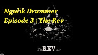Video Ngulik Drummer Episode 3 : The Rev Avenged Sevenfold MP3, 3GP, MP4, WEBM, AVI, FLV Oktober 2018