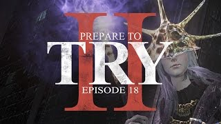 Prepare to Try: Episode 18 - Anor Londo & Aldrich, Devourer of Gods (Dark Souls 3) by IGN