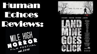 Mile High Horror Film Festival 2015 Review: Landmine Goes Click