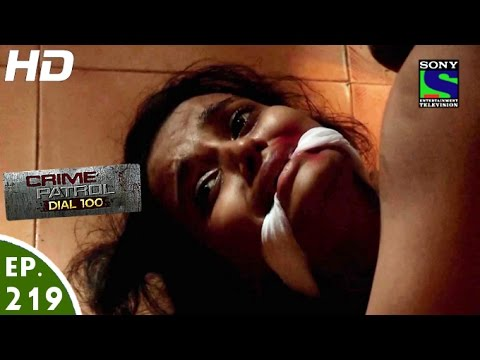 Video Crime Patrol Dial 100 - क्राइम पेट्रोल - Koyal - Episode 219 - 10th August, 2016 download in MP3, 3GP, MP4, WEBM, AVI, FLV January 2017