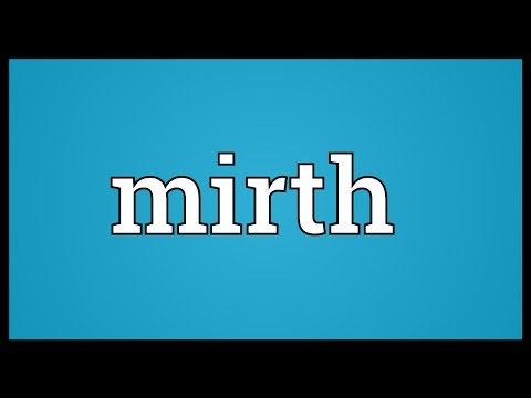 Mirth Meaning