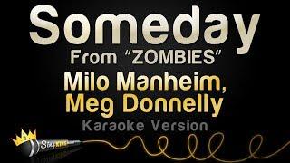"Video Milo Manheim, Meg Donnelly - Someday (from ""ZOMBIES"") (Karaoke Version) MP3, 3GP, MP4, WEBM, AVI, FLV Juli 2018"