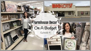 Farmhouse Decor on a Budget | Big Lots! | Shop With Me | Episode 4