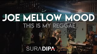 joe mellow mood - this is my reggae