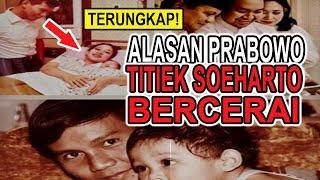 Download Video Terbongkar Juga, Ini Alasan Prabowo dan Titiek Soeharto Cerai MP3 3GP MP4