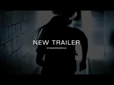 The Corridor - Official Trailer (2017)