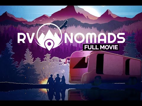 The OFFICIAL Full RV Nomads Movie
