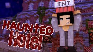 Haunted Hotel - BLOWS UP HOTEL! #28   Original Minecraft Roleplay