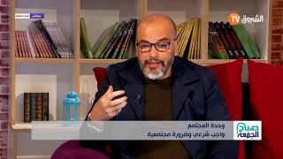 """الشيخ  فزازي يتحدّث عن أزمة  ليبيا.. """"النزاعات عند الأمة العربية سببها عدم فهمنا لديننا """""""