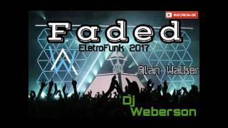 Video Alan Walker - Faded (Remix 2017) Dj Weberson download in MP3, 3GP, MP4, WEBM, AVI, FLV Juni 2017
