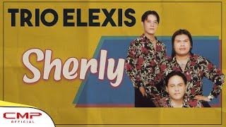 Video Trio Elexis - Sherly (Official Lyric Video) MP3, 3GP, MP4, WEBM, AVI, FLV Juni 2018