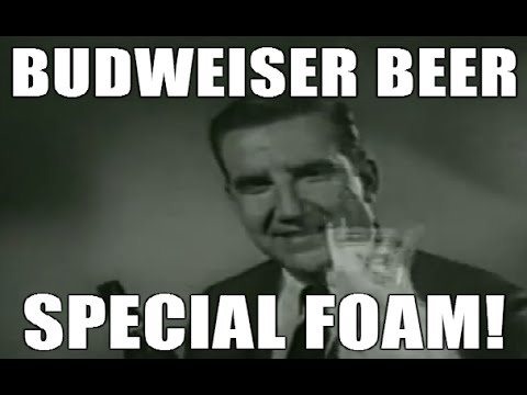 Budweiser Beer Commercial   Special Foam