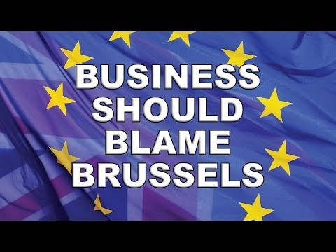 Business Should Take Brussels to Task Over Brexit!