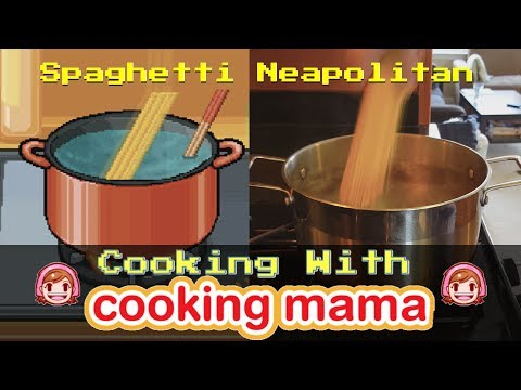Spaghetti Neapolitan | Cooking With Cooking Mama!