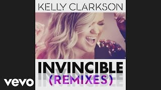 Thumbnail for Kelly Clarkson — Invincible (Vicetone Remix)