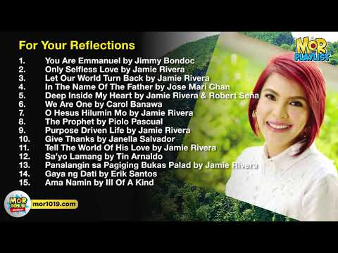Prayer Time and Reflections | MOR Playlist Non-Stop OPM Songs 2019 ♪