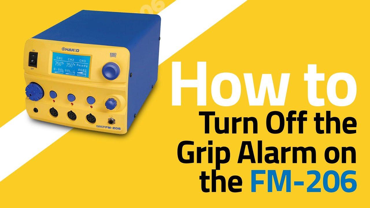 FM-206 How To Turn Off Grip Alarm