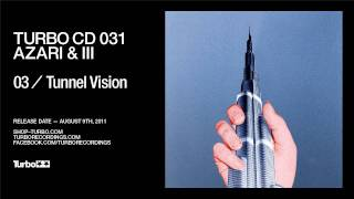 Download Lagu Turbo CD 031 - Azari & III - Tunnel Vision Mp3