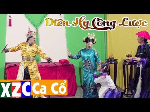 Trích Đoạn: Diên Hy Công Lược | Kim Tiểu Long, Lam Tuyền, Bình Tinh  | XZC Ca Cổ - Thời lượng: 18 phút.