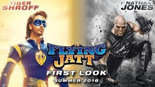 A Flying Jatt | First Look of Tiger Shroff & Nathan Jones | Summer 2016