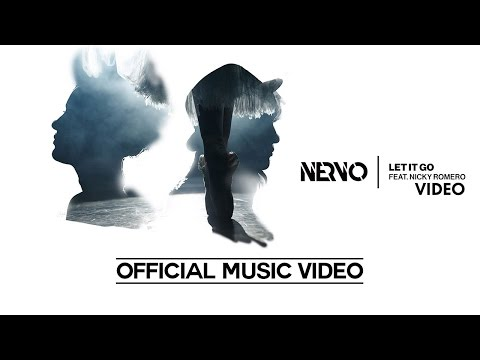 Nervo Ft. Nicky Romero - Let It Go