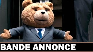 TED 2 Bande Annonce Officielle (2015)