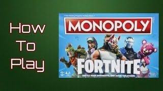 How To Play Monopoly Fortnite Board Game