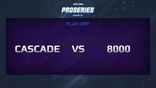 Cascade eSports vs 8000, Game 1, ProSeries