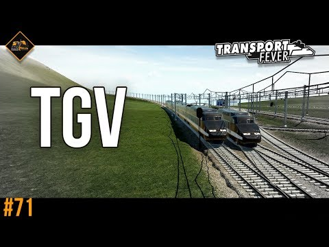 The Obvious TGV introduction | Transport Fever The Alps #71